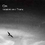 Variations On A Theme de Om
