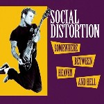 Somewhere Between Heaven And Hell de Social Distortion