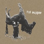 Fat Supper  de Fat Supper