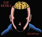 Decoffrage  de Pat Kebra