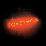 Monomania  de Deerhunter