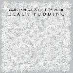 Black Pudding  de Mark Lanegan & Duke Garwood
