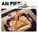Strange ways EP  de An Pierl�