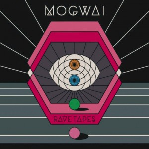 Rave tapes  de Mogwai