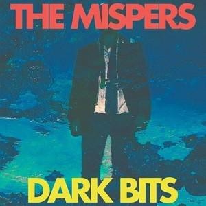 Dark Bits  de The Mispers