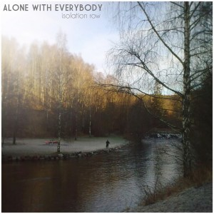 Isolation Row  de Alone With Everybody