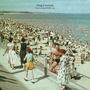 From Scotland With Love  de King Creosote