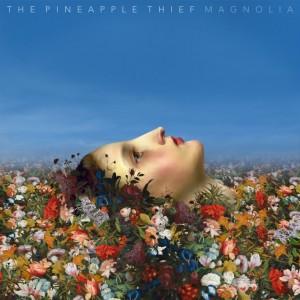 Magnolia  de The Pineapple Thief