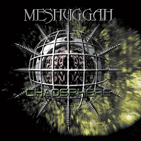 Chaosphere de Meshuggah